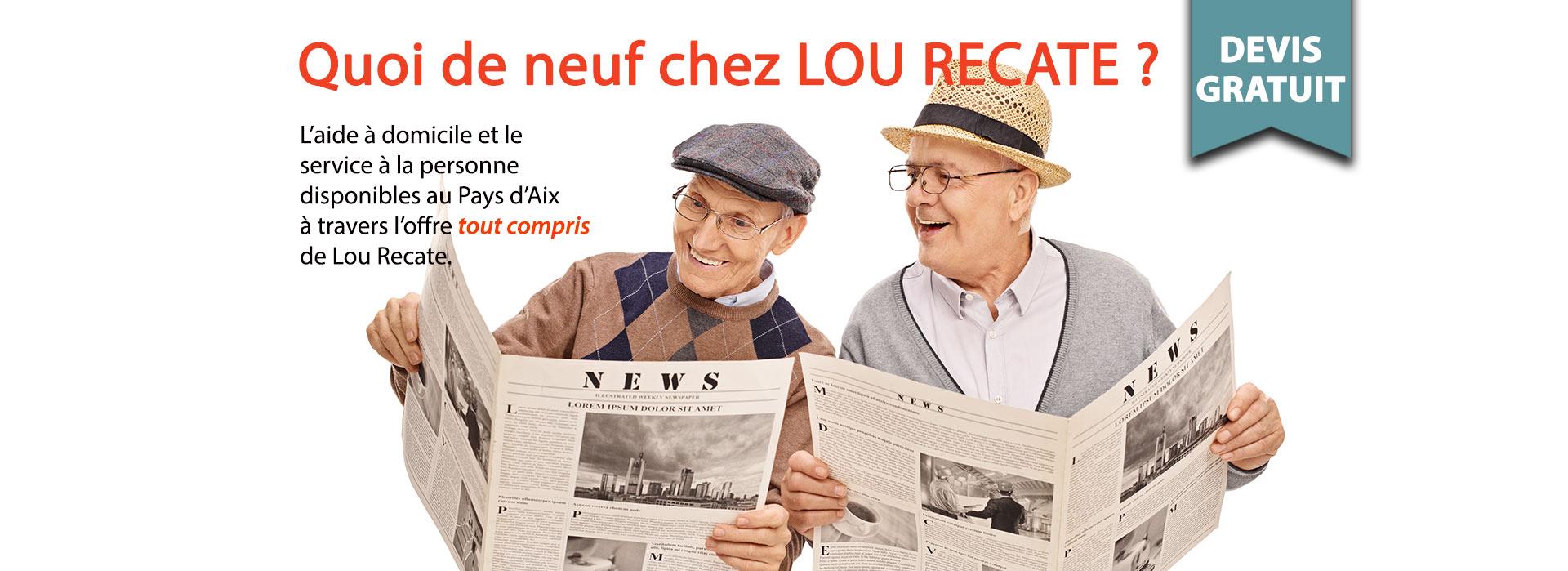 Devis gratuit sans engagement sur une prestation de service à la personne Lou recate en Pays d'Aix.